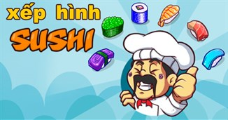 Xếp hình Sushi