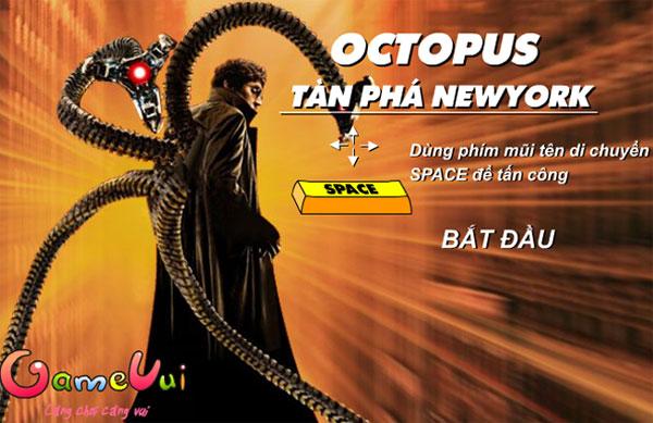 Hướng dẫn chơi Octopus tàn phá NewYork