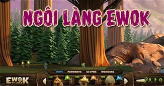 Ngôi Làng Ewok