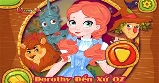 Dorothy đến xứ OZ