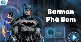 Batman phá bom