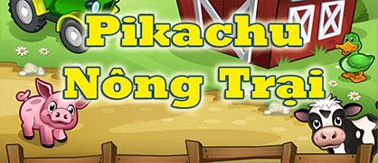Pikachu nông trại
