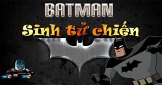 Batman sinh tử chiến