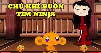 Chú khỉ buồn tìm Ninja