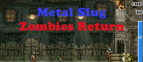 Metal Slug: Zombies Return