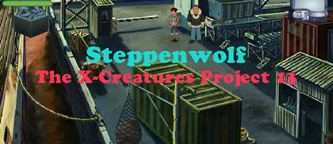 Steppenwolf: The X-Creatures Project 13