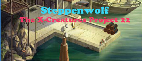 Steppenwolf: The X-Creatures Project 22