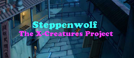 Steppenwolf: The X-Creatures Project 6