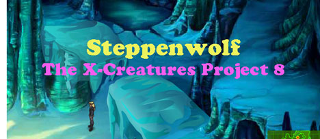 Steppenwolf: The X-Creatures Project 8