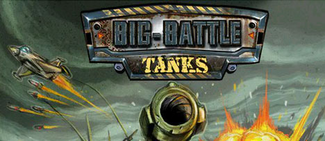 Big- battle tanks