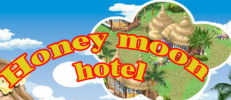 Honey moon hotel
