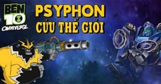 Ben 10 Psyphon cứu thế giới