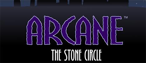 Arcane The Stone Circle