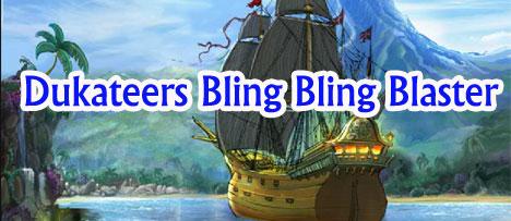 Dukateers Bling Bling Blaster