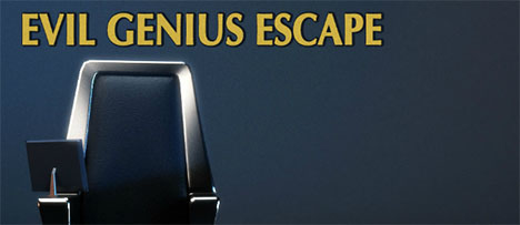 Evil Genius Escape