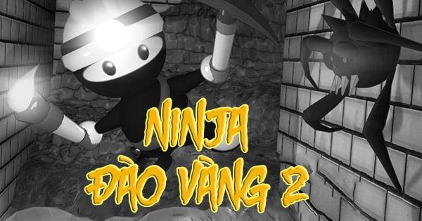 Ninja đào vàng 2