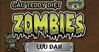 Gấu Teddy diệt Zombie