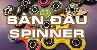 Sàn đấu Spinner