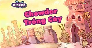 Chowder trồng cây