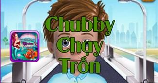Chubby chạy trốn 2