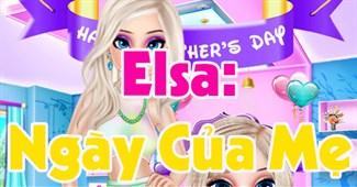 Elsa: Ngày của mẹ