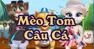 Mèo Tom câu cá