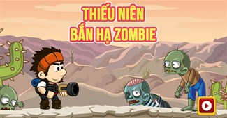 Thiếu niên bắn hạ Zombie