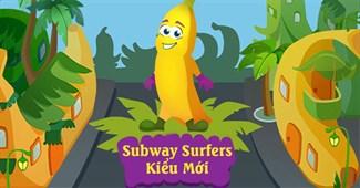 Subway Surfers kiểu mới