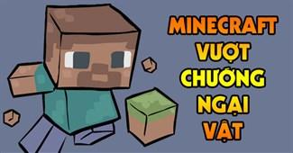 Minecraft vượt chướng ngại vật