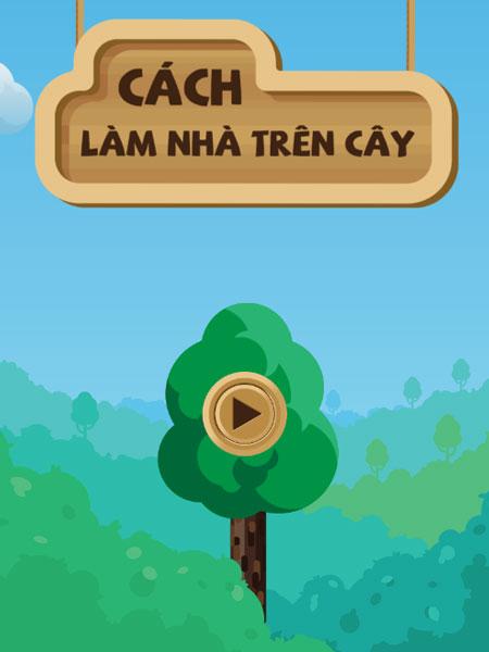 Chơi game Cách làm nhà trên cây - GameVui