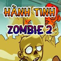 Hành tinh Zombie 2