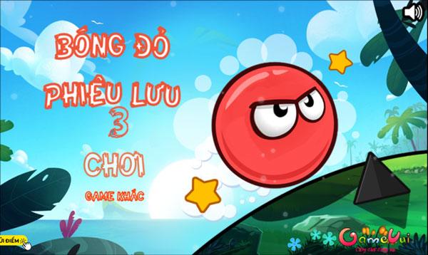 Chơi game Bóng đỏ phiêu lưu 3 - GameVui