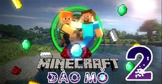 Minecraft đào mỏ 2