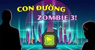 Con đường zombie 3