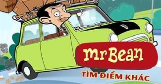Mr Bean: Tìm điểm khác