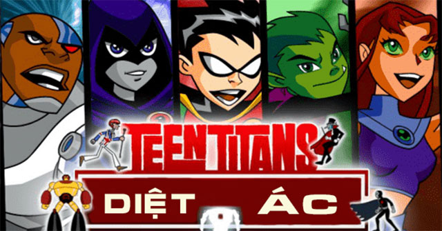 Teen Titans diệt ác