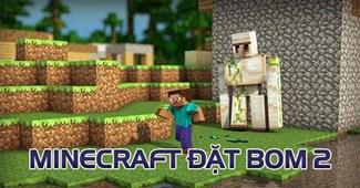 Minecraft đặt bom 2