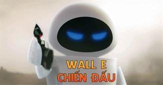 Wall-E chiến đấu